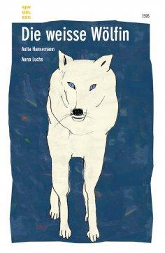 eBook: Die weisse Wölfin