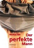 ebook: Der perfekte Mann