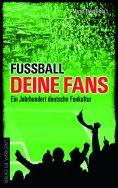 eBook: Fußball, deine Fans