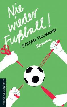 eBook: Nie wieder Fußball!