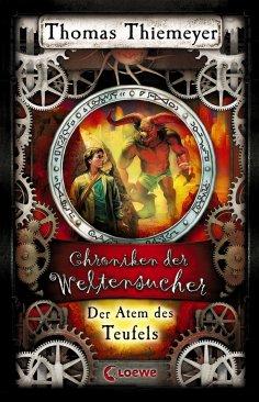 eBook: Chroniken der Weltensucher 4 - Der Atem des Teufels