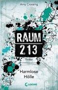 eBook: Raum 213 - Harmlose Hölle