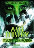 ebook: Ash Mistry und der Zorn der Kobra
