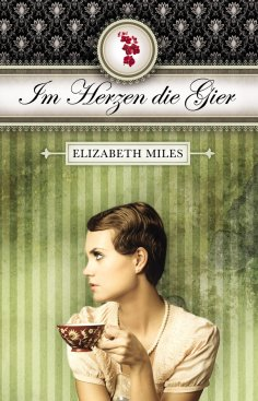 eBook: Im Herzen die Gier