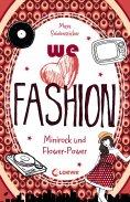 ebook: we love fashion 1 - Minirock und Flower-Power