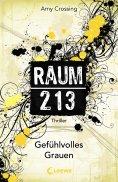 eBook: Raum 213 - Gefühlvolles Grauen