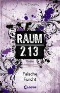 eBook: Raum 213 - Falsche Furcht