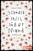 eBook: Schweig still, süßer Mund