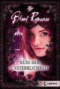 eBook: Blood Romance 1 - Kuss der Unsterblichkeit