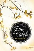 eBook: Eve & Caleb 3 - Kein Garten Eden