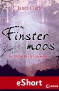 ebook: Finstermoos - Im Bann der Vergessenen