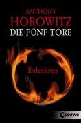 eBook: Die fünf Tore 1 - Todeskreis