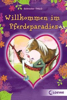 ebook: Willkommen im Pferdeparadies