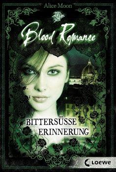 eBook: Blood Romance 3 - Bittersüße Erinnerung