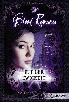 ebook: Blood Romance 4 - Ruf der Ewigkeit