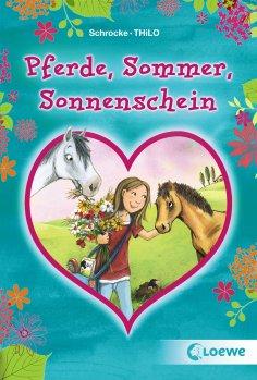 eBook: Pferde, Sommer, Sonnenschein