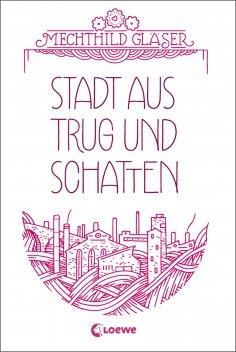 eBook: Stadt aus Trug und Schatten
