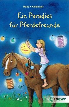 eBook: Ein Paradies für Pferdefreunde