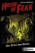 ebook: House of Fear 1 - Der Zirkel des Bösen