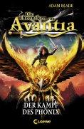 eBook: Die Chroniken von Avantia 1 - Der Kampf des Phönix