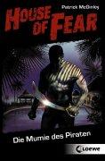 ebook: House of Fear 2 - Die Mumie des Piraten