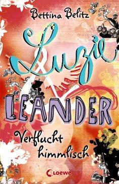 eBook: Luzie & Leander 1 - Verflucht himmlisch