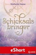 eBook: Schicksalsbringer - Fortunas Vermächtnis