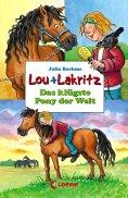 eBook: Lou + Lakritz 3 - Das klügste Pony der Welt