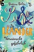 eBook: Luzie & Leander 5 - Verwünscht gefährlich