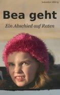 eBook: Bea geht