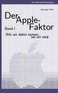 eBook: Der Apple-Faktor, Band I