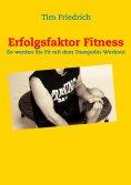 eBook: Erfolgsfaktor Fitness