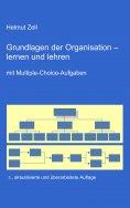 eBook: Die Grundlagen der Organisation -