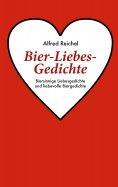 ebook: Bier-Liebes-Gedichte