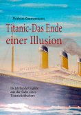 eBook: Titanic-Das Ende einer Illusion