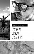 eBook: Wer bin ich ?