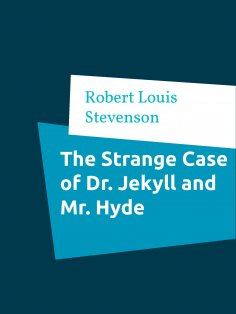 ebook: The Strange Case of Dr. Jekyll and Mr. Hyde