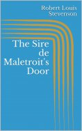 ebook: The Sire de Maletroit's Door