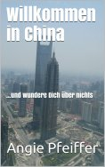 ebook: Willkommen in China
