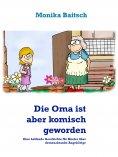 eBook: Die Oma ist aber komisch geworden!