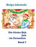 ebook: Die kleine Kuh Jule - im Fernsehen