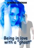 "eBook: Being in love with a ""ghost"""