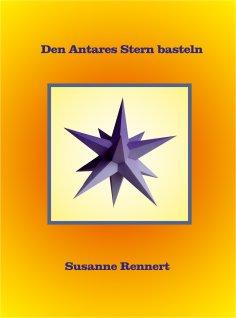 eBook: Den Antares Stern basteln