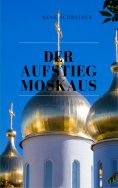 eBook: Der Aufstieg Moskaus