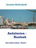 eBook: Andalusien - Hautnah