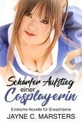 ebook: Scharfer Aufstieg einer Cosplayerin
