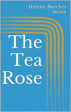 eBook: The Tea Rose
