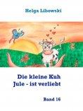 ebook: Die kleine Kuh Jule - ist verliebt