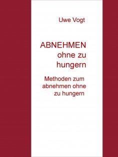 eBook: ABNEHMEN ohne zu hungern