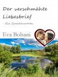 ebook: Der verschmähte Liebesbrief – Ein Groschenroman